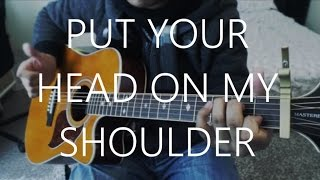 Put Your Head On My Shoulder - Paul Anka Guitar Cover | Anton Betita