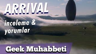 """ARRIVAL - Spoiler İçeren İnceleme - """"Bu Sefer Dünyayı Bir TM'ci Kurtarıyor"""""""