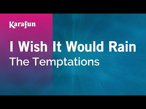 Karaoke I Wish It Would Rain - The Temptations *