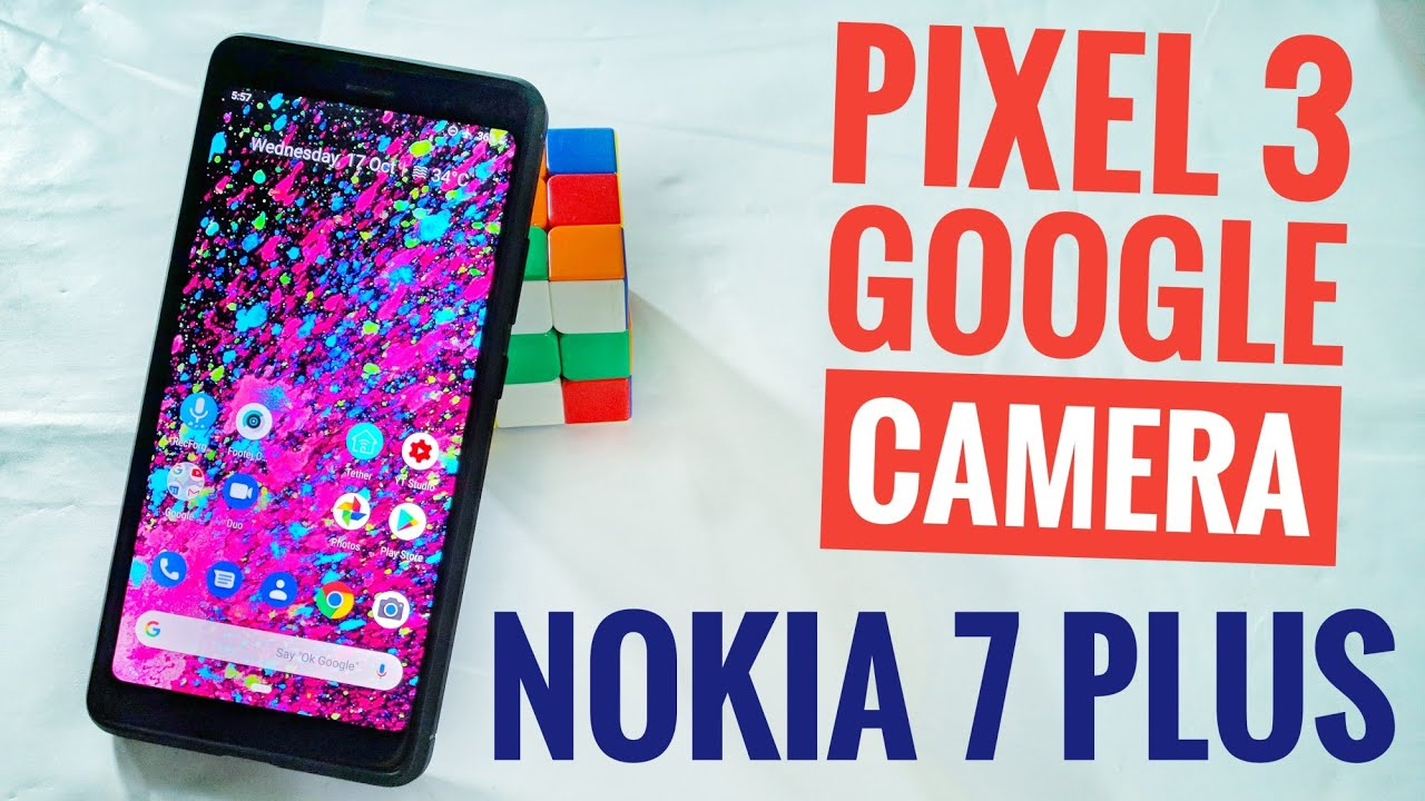 Pixel 3 Google Camera for Nokia 7 Plus   Working on Any Android One Phone