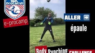 e-ProCamp  | Le #bodypunchingchallenge by Christophe LOLLICHON
