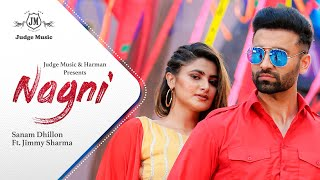 Nagni Sanam Dhillon ft Jimmy Sharma Mp3 Song Download