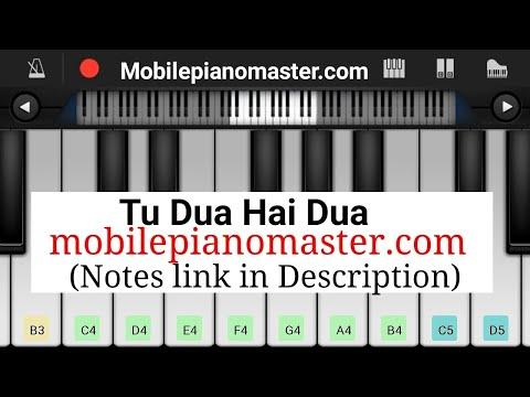 Tu Dua Hai Dua Piano Tutorial || Notes || Mohd. Irfan || Mobile Perfect Piano Tutorial