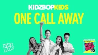 Video Kidz bop kids - one call away  [ kidz bop 32] download MP3, 3GP, MP4, WEBM, AVI, FLV Maret 2018