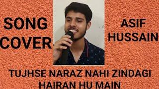 Tujhse Naraz Nahi Zindagi karaoke Cover by Asif Hussain