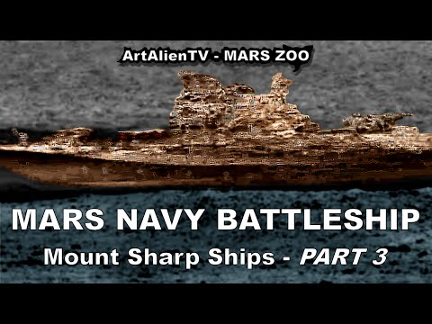 MARS NAVY BATTLESHIP BISMARS: Mt Sharp Structure. ArtAlienTV
