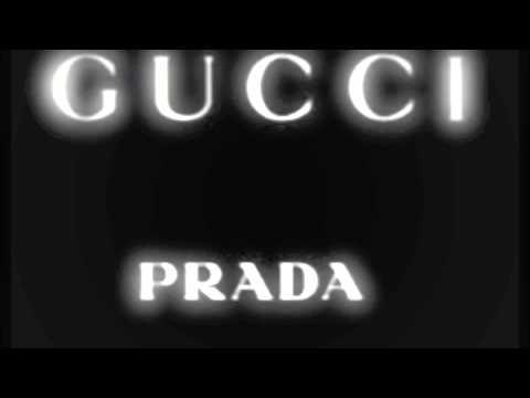 Gucci Gucci Prada Prada (Pa West Remix)
