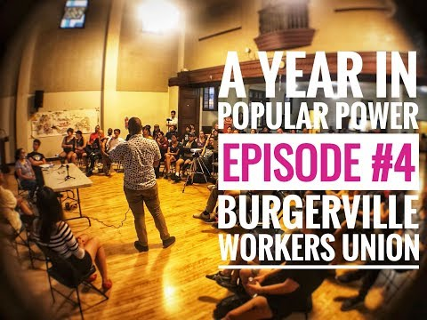 A Year In Popular Power #4 - Burgerville Workers Union