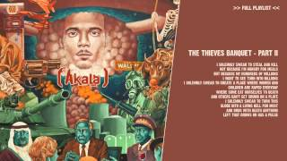 Akala - The Thieves Banquet Part I + II ( Lyrics )