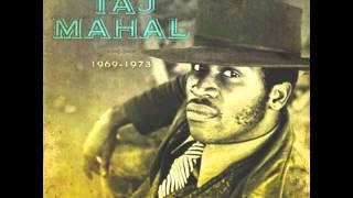 Taj Mahal - Shady Grove