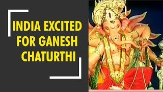 India all set to welcome Ganesh Chaturthi 2018