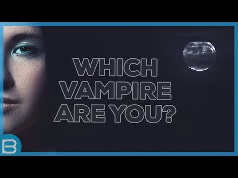 What Type of Vampire Are You?