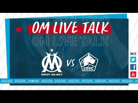OM 🆚 Lille L OM LIVE TALK