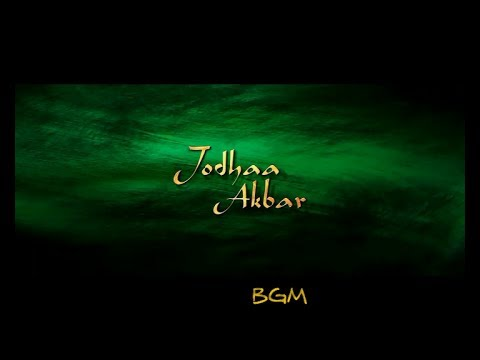 Jodhaa Akbar Movie Background Score | 2008