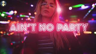 Ain T No Party Like An Alcoholic Party By DJ Kicken VS MC 来和妲己玩耍吧 抖音DJ音乐完整版