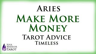 🍀ARIES MAKE MONEY Tarot Advice Soul Warrior Tarot Love