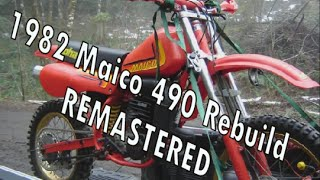 1982 Maico 490 Rebuild (Remastered with Commentary)