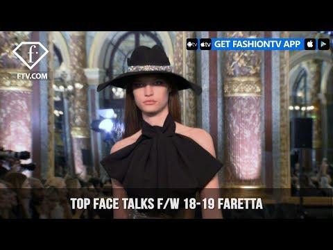 Faretta Top Face Model Talks Fall/Winter 2018-19   FashionTV   FTV