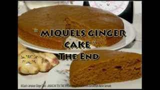 How to bake Jamaican food | MIQUELS GINGER CAKE