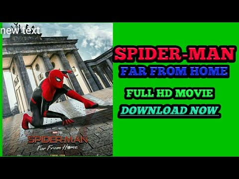 Download How to download Spider-Man Far From Home Full HD movie in English /Hindi