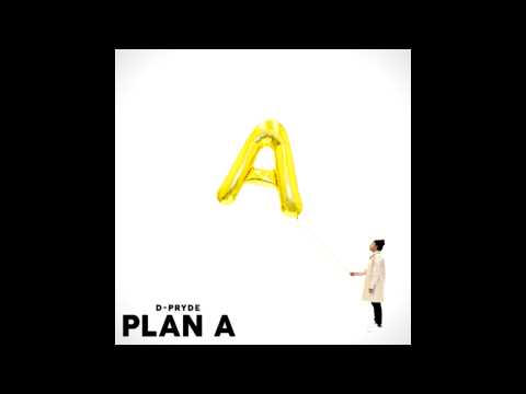 D-Pryde - Plan A (FULL ALBUM)