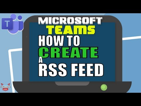 Microsoft Teams How To Create A RSS Feed (on Game Of Thrones)