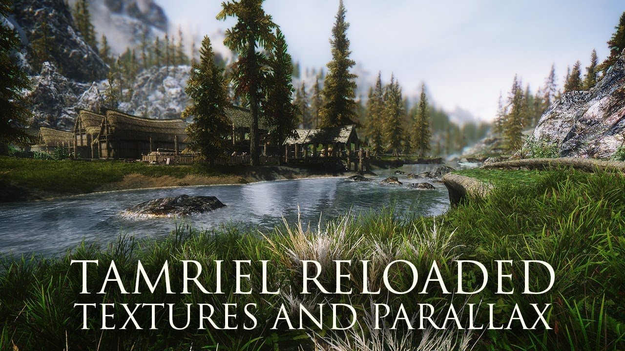 Переработка тамриэля текстуры и параллакс tamriel reloaded.