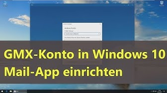 GMX-Konto in Mail-App einrichten (Windows 10)
