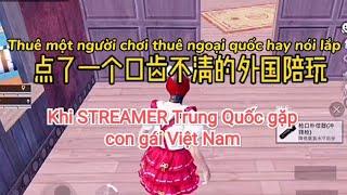 [PUBG] Khi Streamer Trung Quốc gặp con gái Việt Nam phần 5 - Một vở hài kịch 🤣
