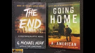 Two Great Books for Preppers! Going Home & The End