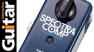 TC Electronic Spectra Comp | Review | Guitar Interactive Magazine