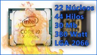 La Absurda respuesta de Intel a AMD: 22 núcleos a casi 400 watt en LGA 2066 | Core i9 10990XE + Yapa
