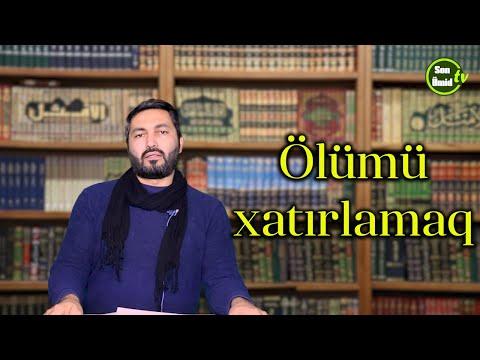 Ölümü xatırlamaq_Hacı Mütəllim