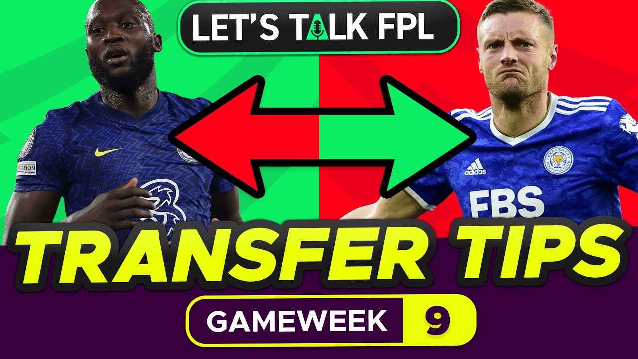 Download FPL TRANSFER TIPS GAMEWEEK 9   Who to Buy and Sell?   Fantasy Premier League Tips 2021/22