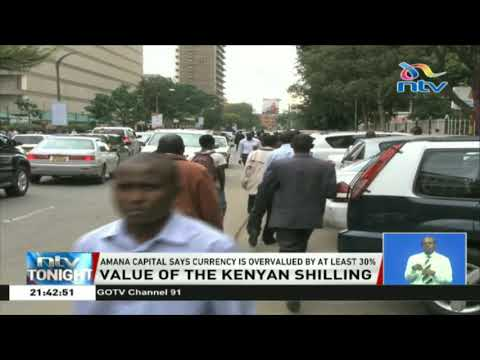 Kenyan Currency Is Overvalued By At Least 30% - Amana Capital