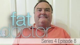Fat Doctor Series 4 - Ep8 - Hannah and Luke