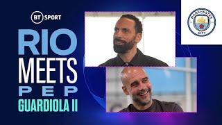 Rio Ferdinand Meets Pep Guardiola   Man City boss on UCL final, facing Tuchel and Foden's potential!