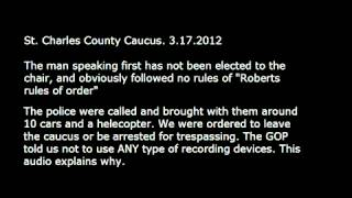 St. Charles MO Caucus Hijacked! The people's voice was NOT heard!