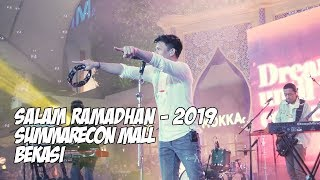 NOAH - Salam Ramadhan 2019 | Summarecon Mall Bekasi