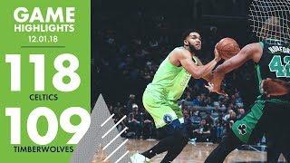 Full Game Highlights: Minnesota Timberwolves vs Boston Celtics - 12/1/18