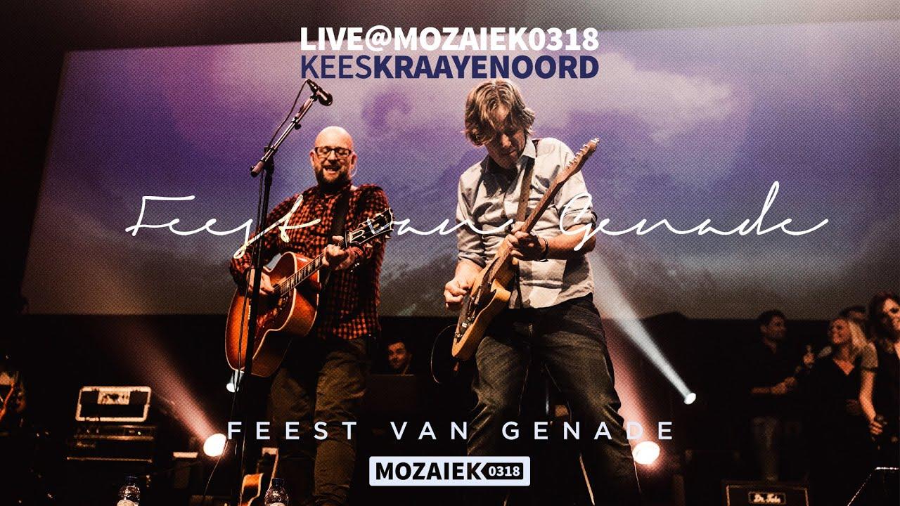 Feest van Genade - Live@Mozaiek0318