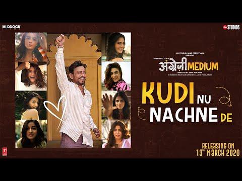Kudi Nu Nachne De:Angrezi Medium|Anushka,Katrina,Alia,Janhvi,Ananya,Kriti,Kiara,Radhika,Sachin-Jigar