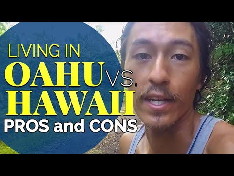 Living on Oahu vs Hawaii Pros and Cons