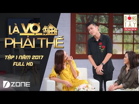 Là Vợ Phải Thế l Tập #1 l Full HD: Lê Thúy, Đỗ An - Thanh Thúy, Đức Thịnh (16/5/2017)