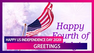 Happy Us Independence Day 2020 Greetings: Quotes, Whatsapp Messages, Images To Celebrate 4th Of July