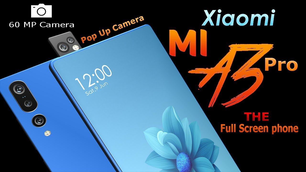 Xiaomi MI A3 Pro (MI7x) Introduction concept | Xiaomi flagship 2018