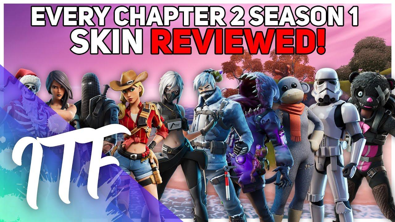 Fortnite Chapter 2season 1 Every Chapter 2 Season 1 Fortnite Skin Reviewed Fortnite Battle Royale Youtube