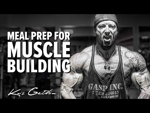 How I Meal Prep To Build Muscle (Part 1 of 2)