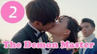【ENG SUB】《The Demon Master》EP2——Starring: Jia Zheng Yu,Yu Vicky,Li Cen Yi