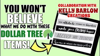 YOU WON'T BELIEVE WHAT WE DO WITH THESE DOLLAR TREE ITEMS KELLYBARLOWCREATIONS COLLAB